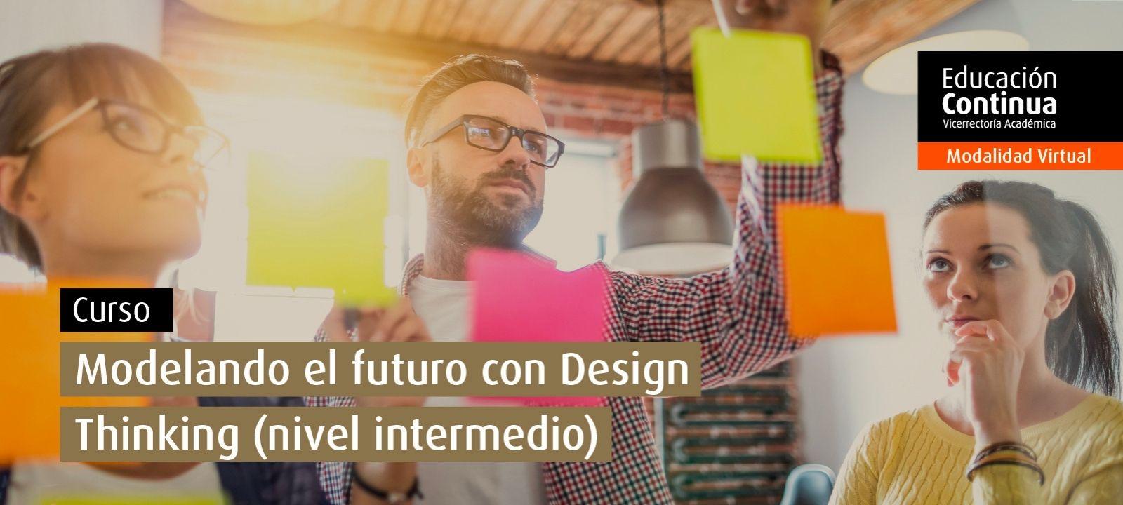 Curso virtual | Modelando el futuro con design thinking