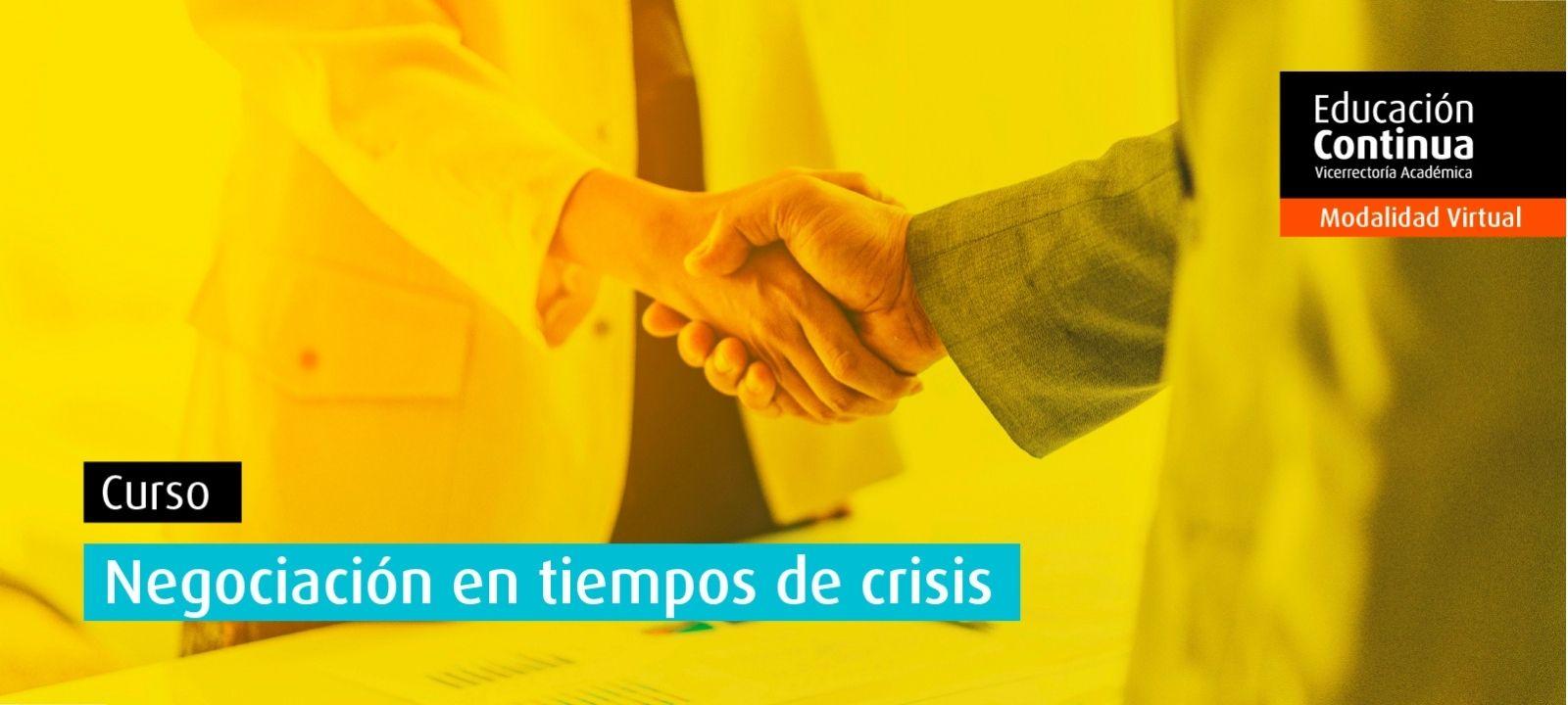 Curso virtual | Negociación en tiempos de crisis