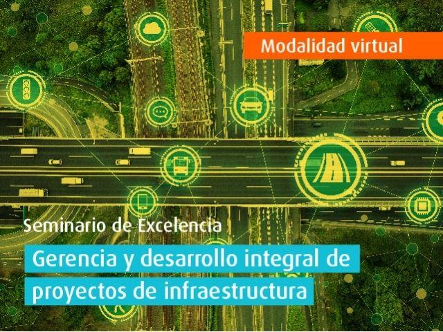 Curso virtual - Gerencia y desarrollo integral de proyectos de infraestructura
