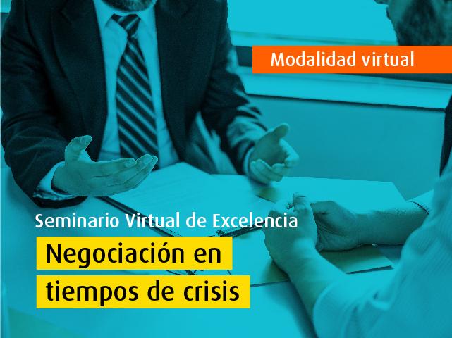 Seminario Virtual de Excelencia - Negociación en tiempos de crisis