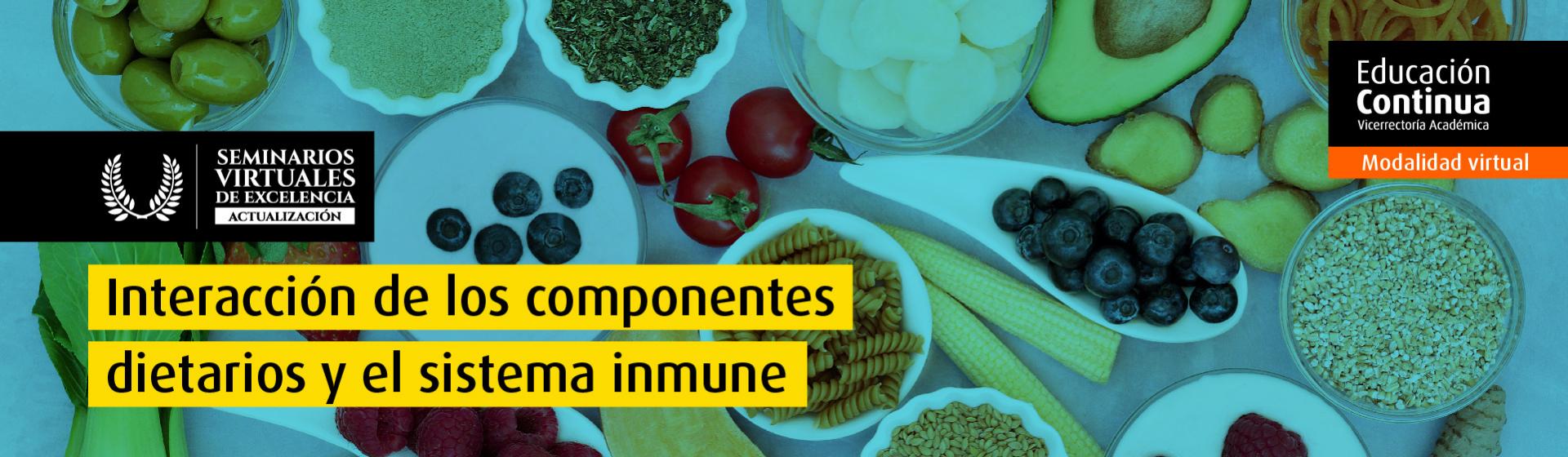 Curso virtual - Interacción de los componentes dietarios y el sistema inmune