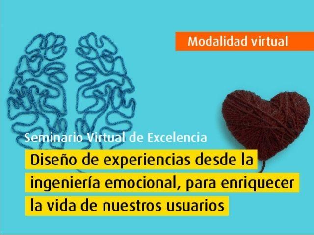 Curso virtual - Diseño de experiencias desde la ingeniería emocional, para enriquecer la vida de nuestros usuarios