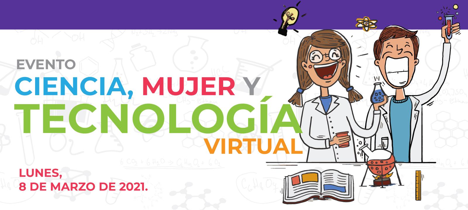 Ciencia, Mujer y Tecnología 2021