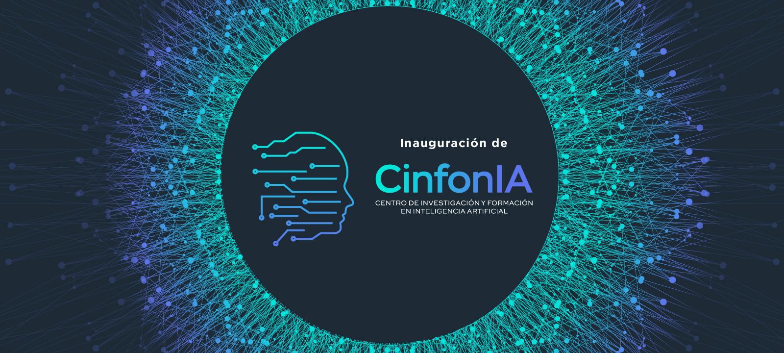Inauguración de Cinfonia, el nuevo Centro para la Investigación y Formación en Inteligencia Artificial de Los Andes