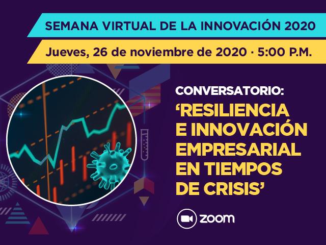 Comversatorio: 'Resiliencia e innovación empresarial en tiempos de crisis'