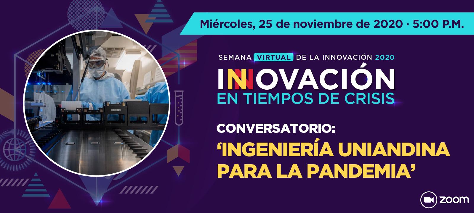 Conversatorio: 'Ingeniería uniandina para la pandemia'