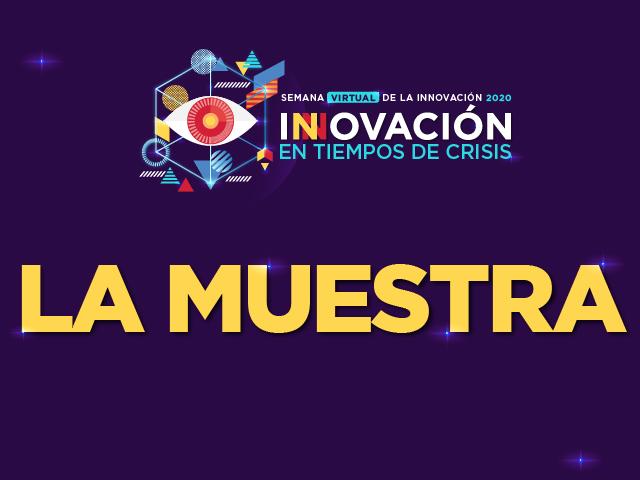 La Muestra - Semana Virtual de la Innovación 2020-20