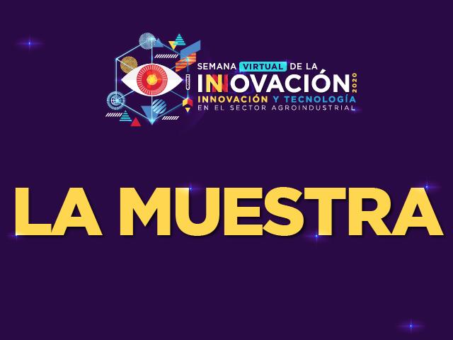 La Muestra - Semana Virtual de la Innovación