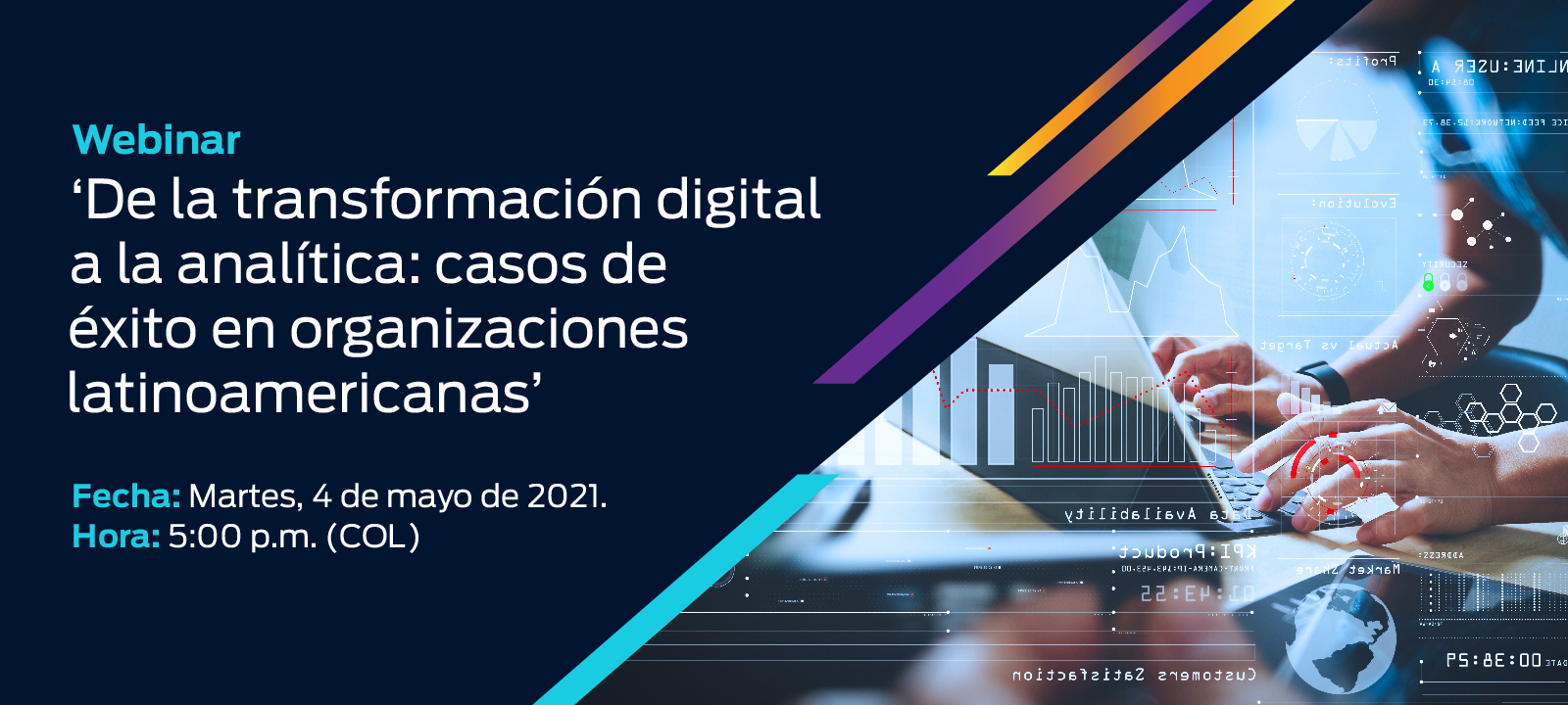 Webinar: 'De la transformación digital a la analítica: casos de éxito en organizaciones latinoamericanas'