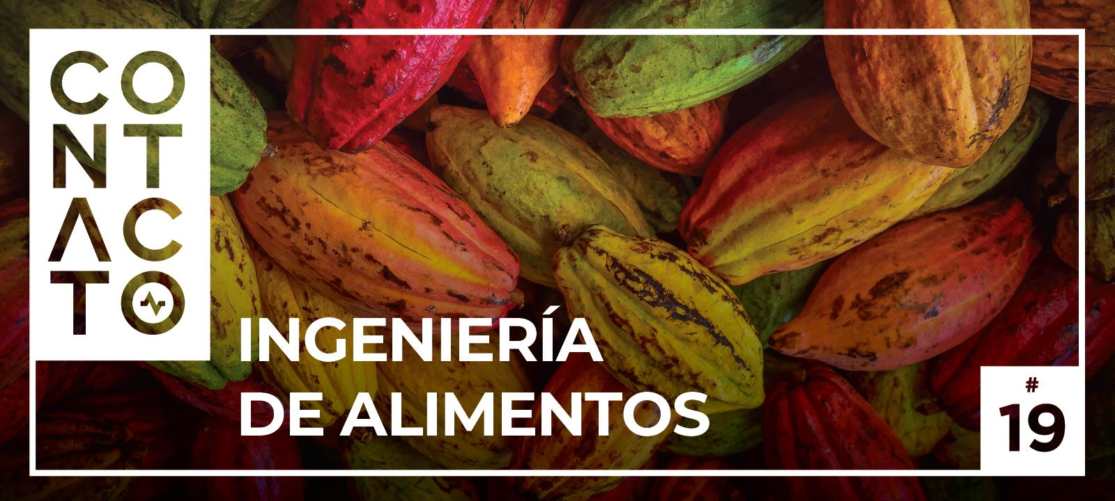 Revista Contacto de la Universidad de los Andes. Edición: Ingeniería de alimentos