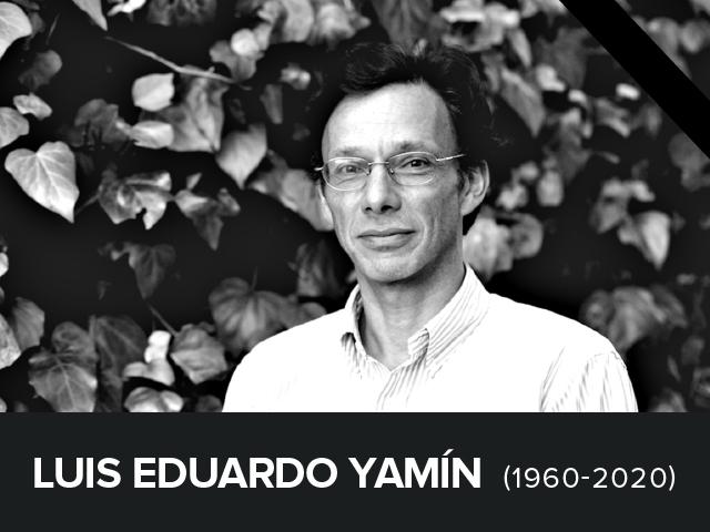 Luis Eduardo Yamín Lacouture, Q.E.P.D.