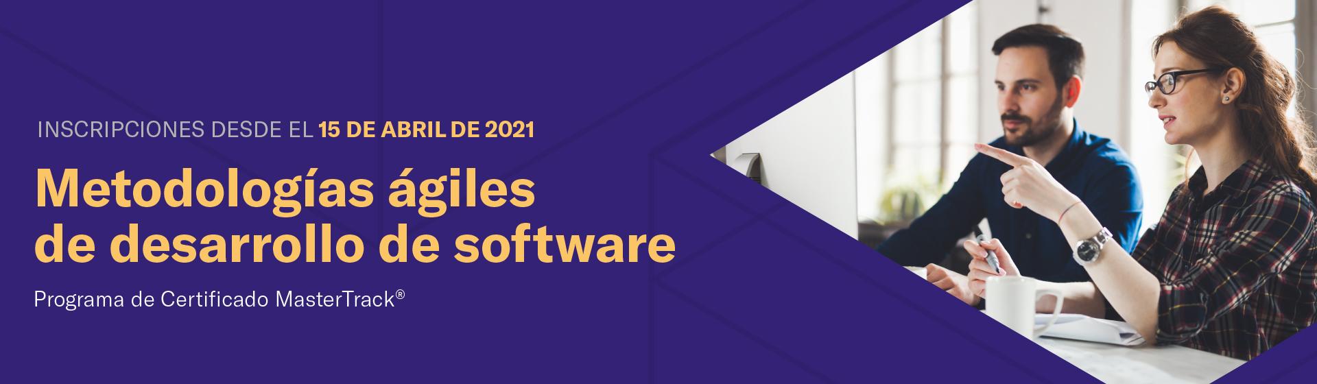 Programa de Certificado MasterTrack® en Metodologías ágiles de desarrollo de software