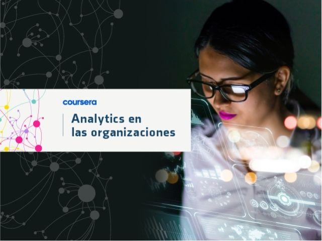 Mooc - Analytics en las organizaciones