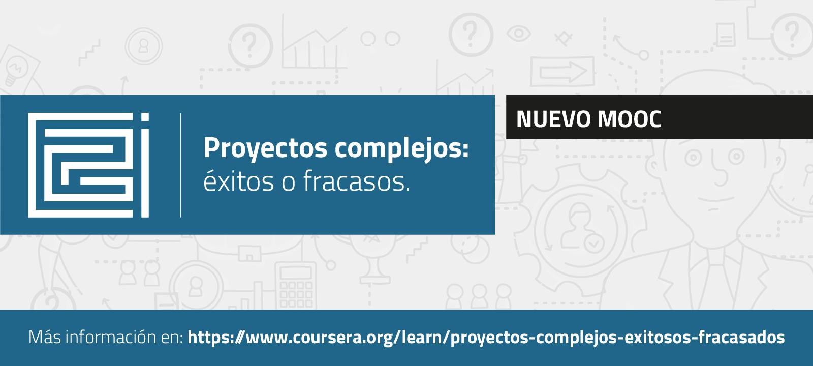 Nuevo MOOC: Proyectos complejos: éxitos o fracasos