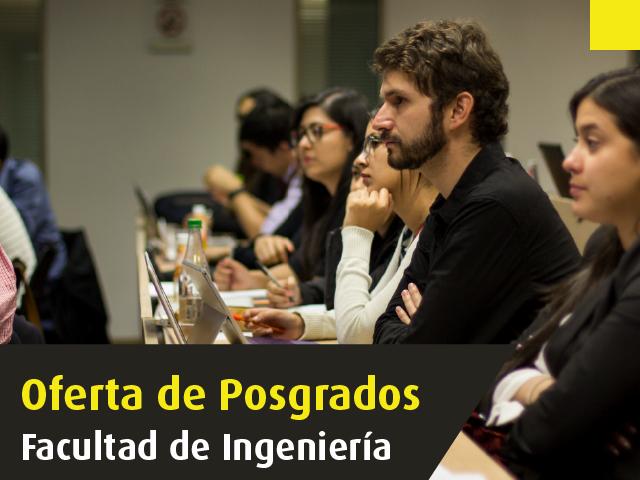 Posgrados de la Facultad de Ingeniería de la Universidad de los Andes