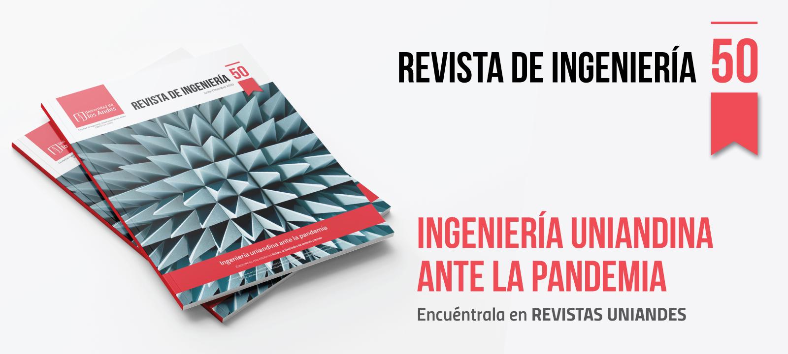 Revista de Ingeniería: 'Ingeniería uniandina ante la pandemia'