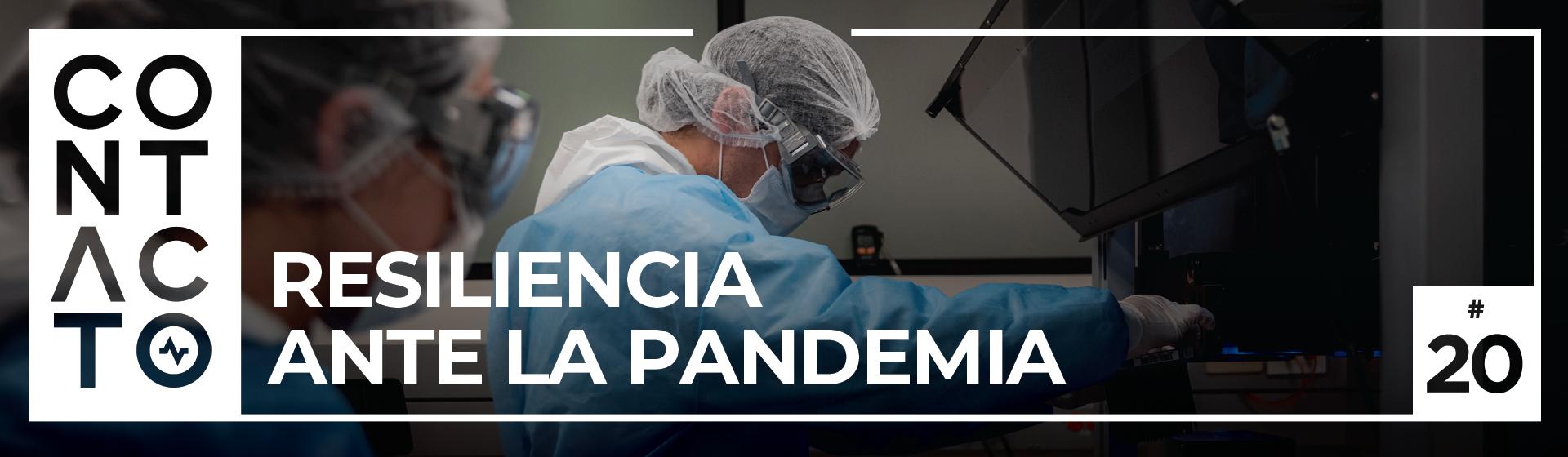 Revista CONTACTO: Resiliencia ante la pandemia