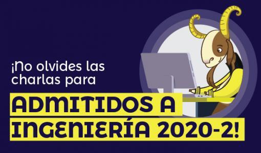 Charla admitidos Ingeniería 2020-2