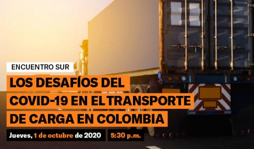 Los desafíos del Covid-19 en el transporte de carga en Colombia