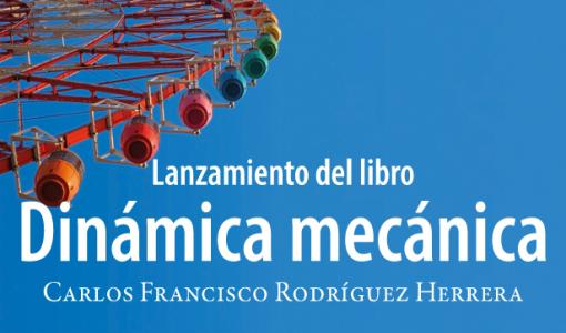 Libro Dinámica Mecánica de Carlos Francisco Rodríguez